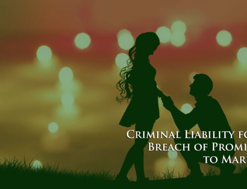 Criminal Liability for Breach of Promise to Marry