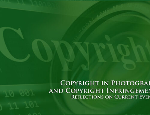 Copyright in Photograph and Copyright Infringement: Reflections on Current Events