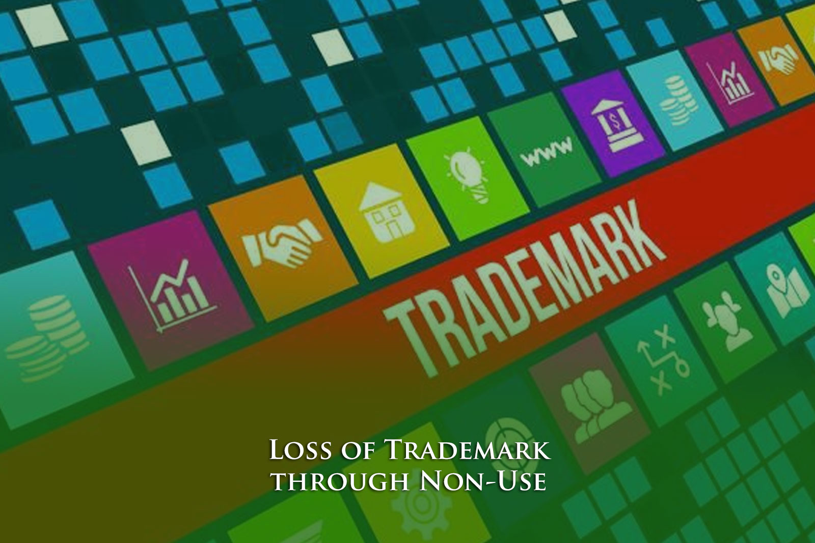 Loss of Trademark through Non-Use