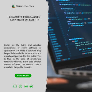 Computer Programmes: Copyright or Patent?