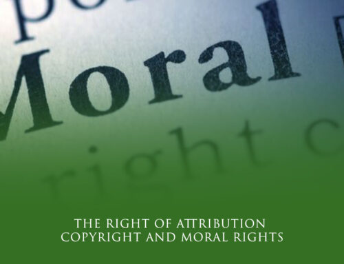 The Right of Attribution: Copyright and Moral Rights