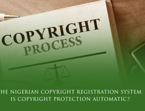 The Nigerian Copyright Registration System: Is Copyright Protection Automatic?