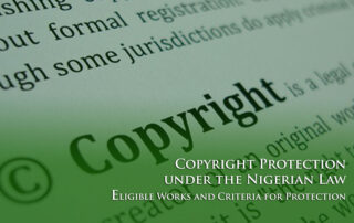 Copyright Protection under the Nigerian Law: Eligible Works and Criteria for Protection