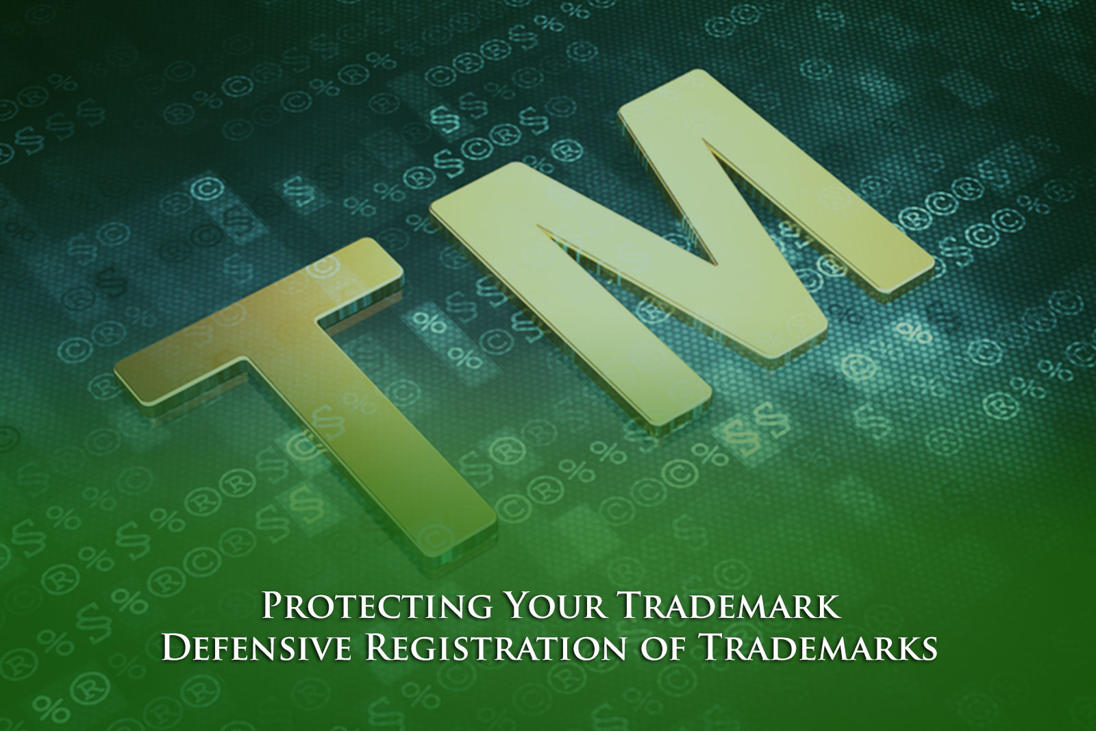 Protecting Your Trademark: Defensive Registration of Trademarks