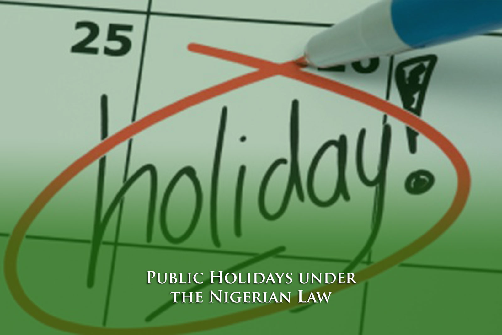 Public Holidays under the Nigerian Law