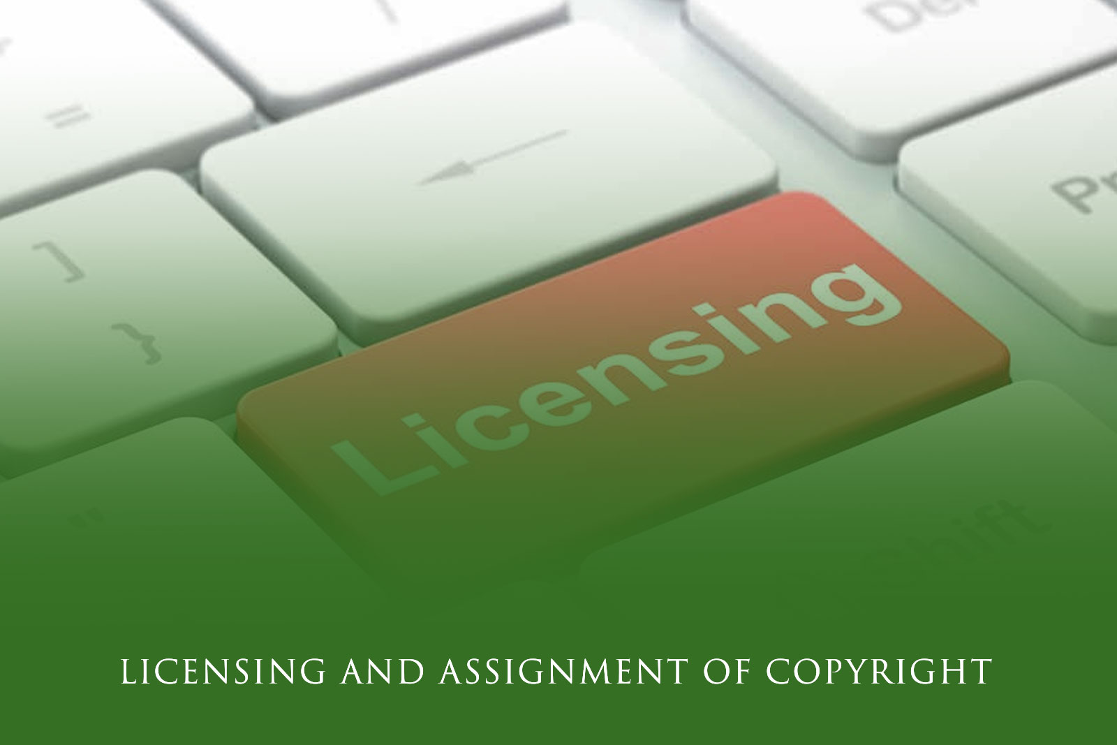 Licensing and Assignment of Copyright
